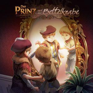 Hörspielcover: Der Prinz und der Bettelknabe