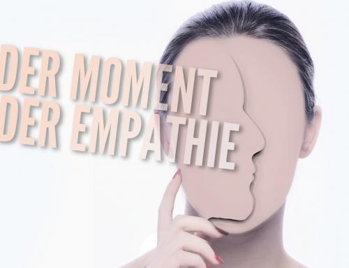 Nachhaltiges Erzählen — der Moment der Empathie (5)
